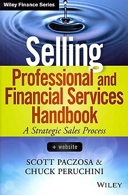 Selling Professional and Financial Services Handbook + Website (Wiley Finance)