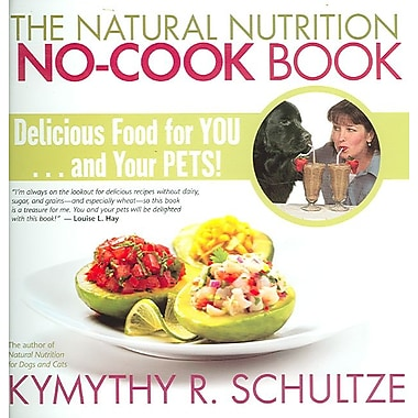 The Natural Nutrition No-Cook Book
