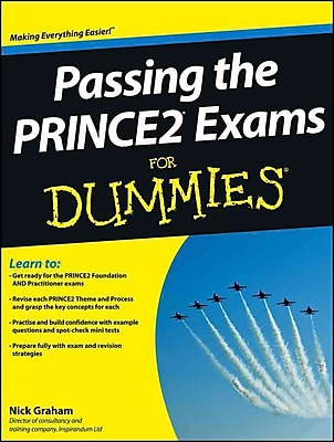 Passing the PRINCE2 Exams For Dummies (For Dummies (Business & Personal Finance))