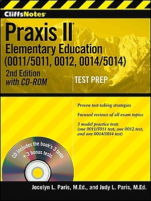 CliffsNotes Praxis II Elementary Education (0011/5011, 0012, 0014/5014)