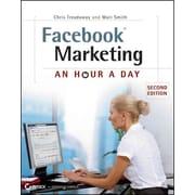 Facebook Marketing: An Hour a Day