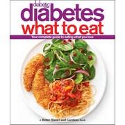 Diabetic Living Diabetes What to Eat (Better Homes & Gardens)