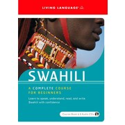Swahili: A Complete Course for Beginners (Spoken World)