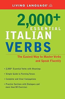 2000+ Essential Italian Verbs: The Easiest Way to Master Verbs and Speak Fluently
