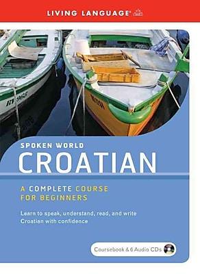 Spoken World: Croatian [Large Print, Unabridged]
