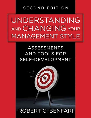 Understanding and Changing Your Management Style (Paperback)