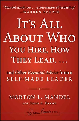 It's All About Who You Hire, How They Lead