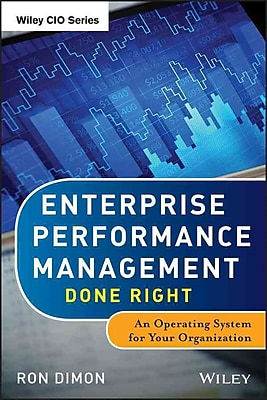 Enterprise Performance Management Done Right: An Operating System for Your Organization (Wiley CIO)