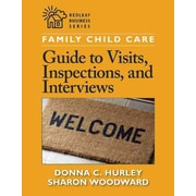 Family Child Care Guide to Visits, Inspections, and Interviews