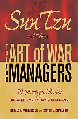 Sun Tzu - The Art of War for Managers 50 Strategic Rules Updated for Today's Business