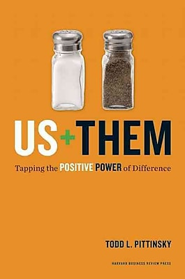 Us Plus Them: Tapping the Positive Power of Difference (Leadership for the Common Good)
