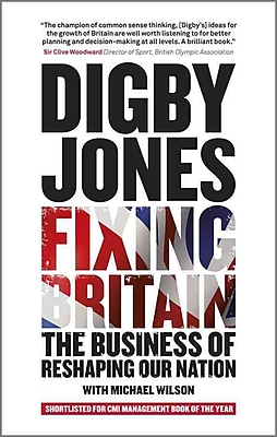Fixing Britain: The Business of Reshaping Our Nation