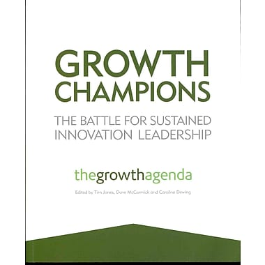 Growth Champions: The Battle for Sustained Innovation Leadership, New Book, (1119954132)