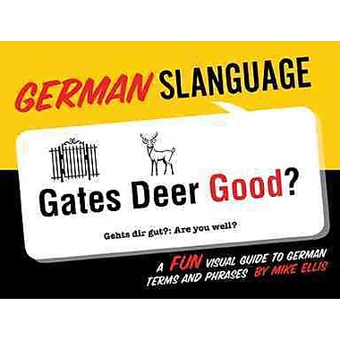 German Slanguage (English and German Edition)