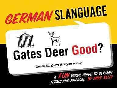German Slanguage (English and German Edition)