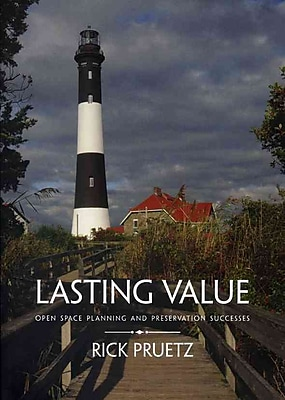 Lasting Value: Open Space Planning and Preservation Successes
