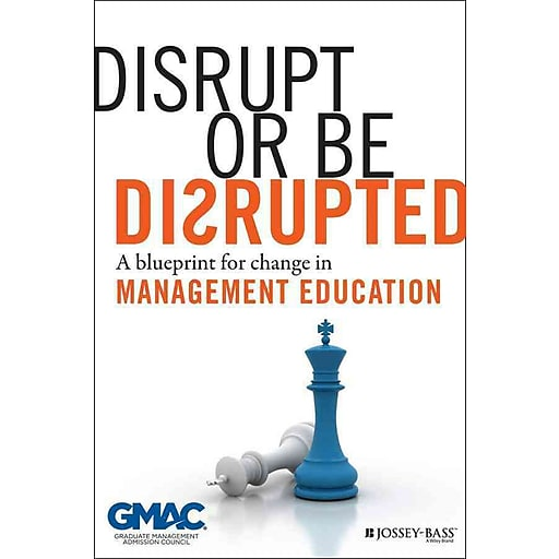 Disrupt or be disrupted a blueprint for change in management httpsstaples 3ps7is malvernweather Image collections