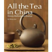 All the Tea in China: History, Methods and Musings