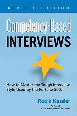 Competency-Based Interviews, Revised Edition