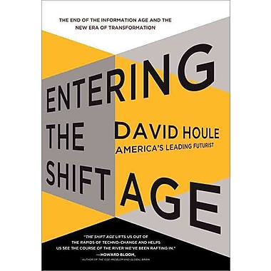 Entering the Shift Age
