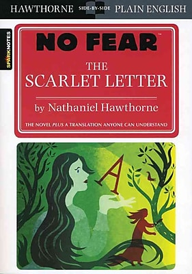 The Scarlet Letter (SparkNotes: No Fear)