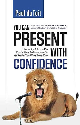 You Can Present with Confidence