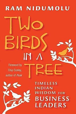 Two Birds in a Tree: Timeless Indian Wisdom for Business Leaders (BK Business)