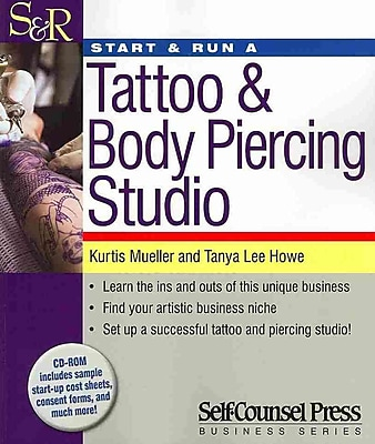 Start & Run a Tattoo & Body Piercing Business (Start and Run A)