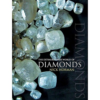 The Extraordinary World of Diamonds