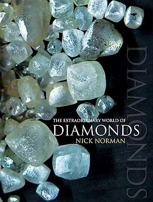 The Extraordinary World of Diamonds