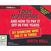 Your Mortgage and How to Pay it Off in 5 Years Audiobook CD