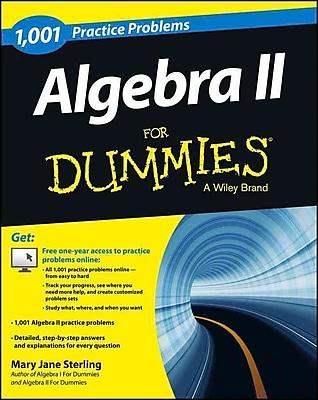 1,001 Algebra II Practice Problems For Dummies