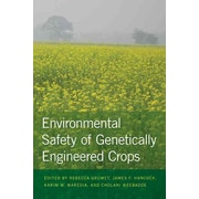 Environmental Safety of Genetically Engineered Crops