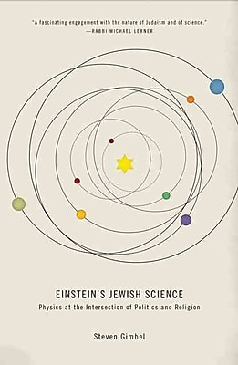 Einstein's Jewish Science: Physics at the Intersection of Politics and Religion