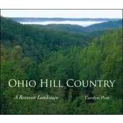 Ohio Hill Country: A Rewoven Landscape