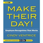 Make Their Day! : Employee Recognition That Works