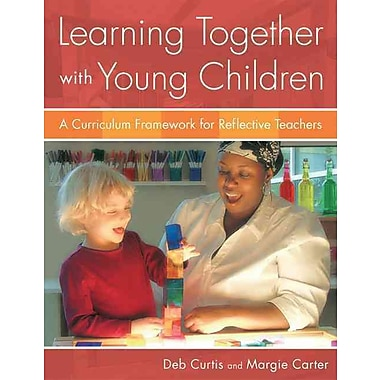 Learning Together with Young Children: A Curriculum Framework for Reflective Teachers, Used Book, (1929610976)