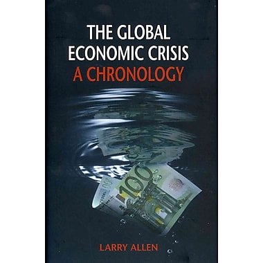 The Global Economic Crisis: A Chronology