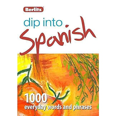 Dip into Spanish: 1,000 words and phrases for everyday use