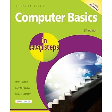 Computer Basics in Easy Steps - Windows 7 Edition