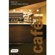Cafe! Best of Coffee Shop Design