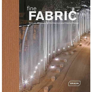 Fine Fabric: Delicate Materials for Architecture and Interior Design
