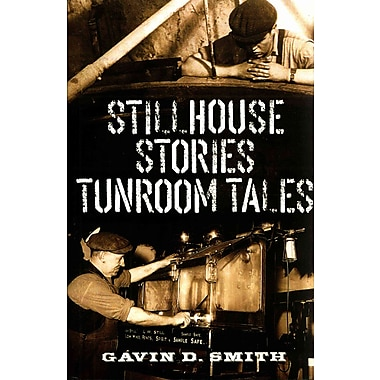 Stillhouse Stories-Tunroom Tales