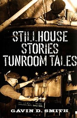 Stillhouse Stories-Tunroom Tales