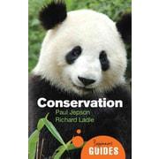 Conservation: A Beginner's Guide (Beginner's Guides)