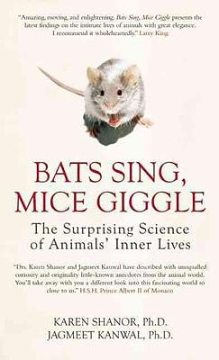 Bats Sing, Mice Giggle