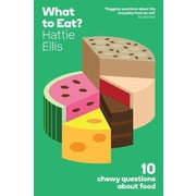 What to Eat?: 10 Chewy Questions About Food