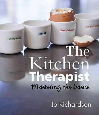 The Kitchen Therapist: mastering the basics