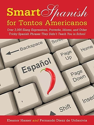Smart Spanish for Tontos Americanos