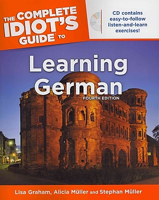 The Complete Idiot's Guide to Learning German, 4E (Idiot's Guides)
